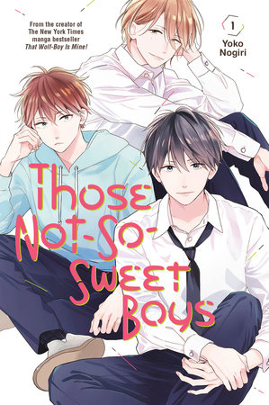 Those Not-So-Sweet Boys 1