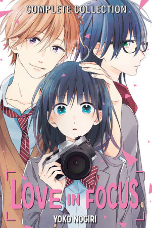 Love in Focus Complete Collection