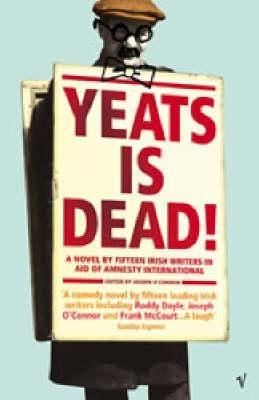 Yeats Is Dead!: A Mystery by 15 Irish Writers