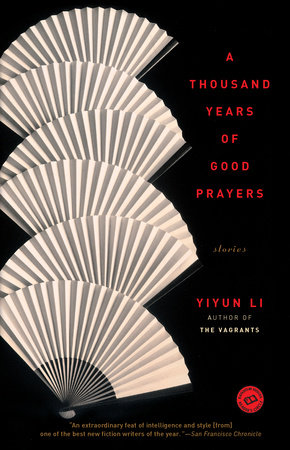 A Thousand Years of Good Prayers: Stories