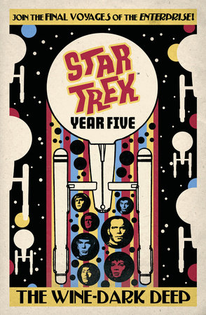 Star Trek: Year Five - The Wine-Dark Deep (Book 2)
